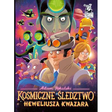Kosmiczne Śledztwo Heweliusza Kwazara, Adam Pękalski