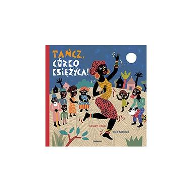 Tańcz Córko Księżyca, Kouam Tawa, Fred Sochard