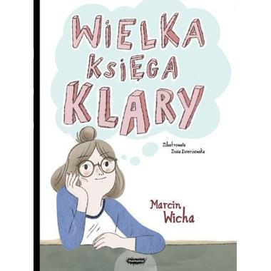 Wielka Księga Klary, Marcin Wicha