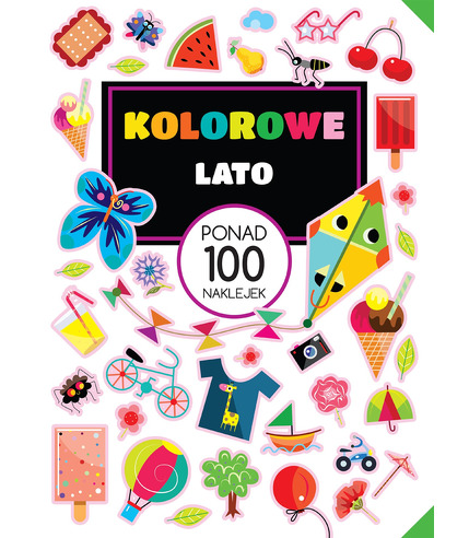 Kolorowe Lato Ponad 100 Naklejek, Opracowanie Zbiorowe