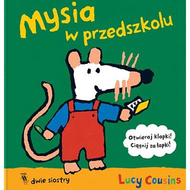 Mysia W Przedszkolu, Lucy Cousins