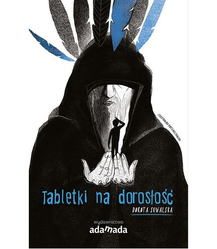 Tabletki Na Dorosłość, Dorota Suwalska