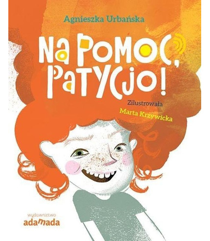 Na Pomoc Patycjo, Agnieszka Urbańska