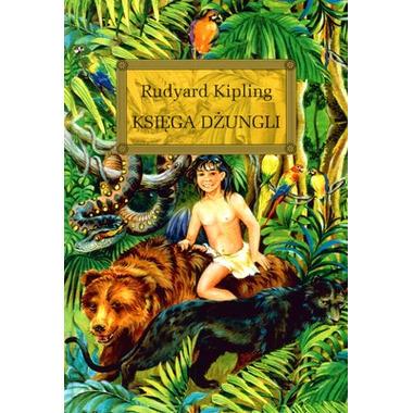 Księga Dżungli, Rudyard...