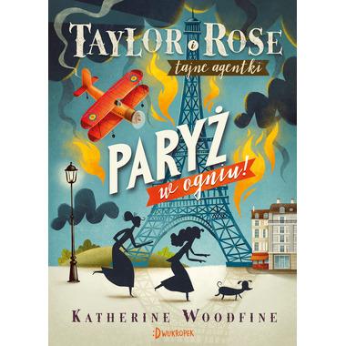 Paryż W Ogniu Taylor I Rose...