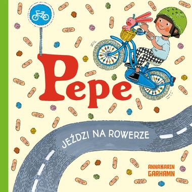 Pepe Jeździ Na Rowerze,...