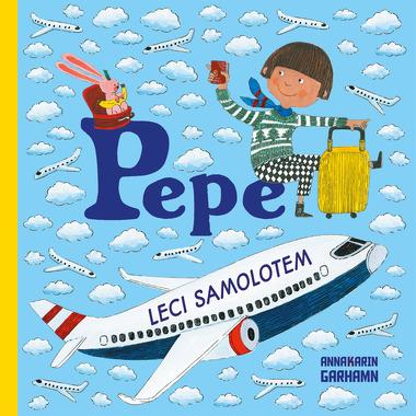 Pepe Leci Samolotem,...