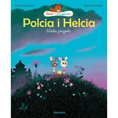 Polcia I Helcia Wielka...