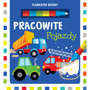 Pracowite Pojazdy Flamaster...