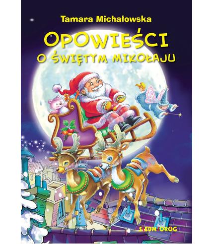 Opowieści O Świętym Mikołaju, Tamara...
