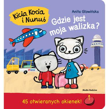 Kicia Kocia I Nunuś Gdzie...