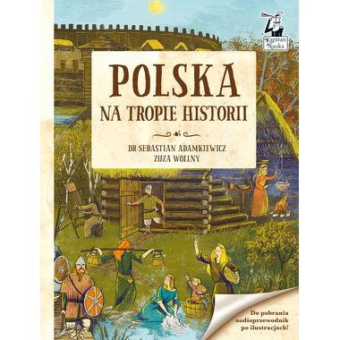 Polska na tropie historii...