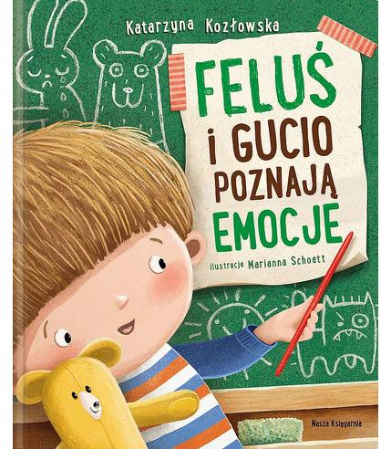 Feluś i Gucio poznają emocje,...