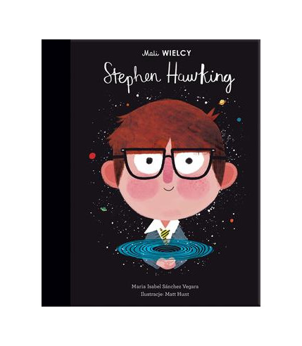 Mali WIELCY. Stephen Hawking, Maria...