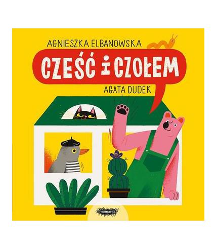 Książka Cześć i czołem, Agnieszka...