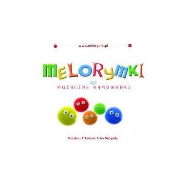 Melorymki, czyli muzyczne rymowanki CD + książeczka