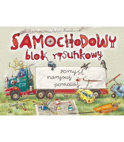 SAMOCHODOWY BLOK RYSUNKOWY, ARTUR NOWICKI