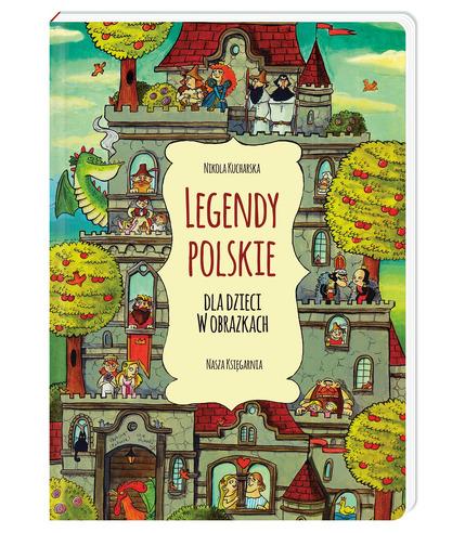 LEGENDY POLSKIE DLA DZIECI W OBRAZKACH, NIKOLA KUCHARSKA