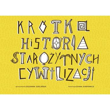 Krótka Historia Starożytnych Cywilizacji