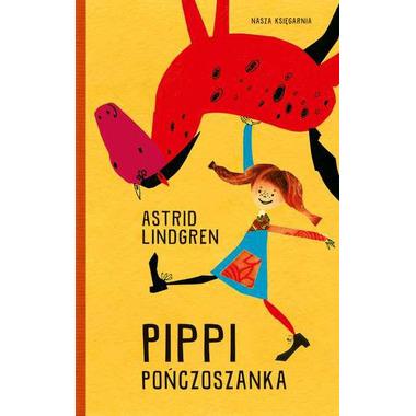 PIPPI POŃCZOSZANKA, ASTRID LINDGREN
