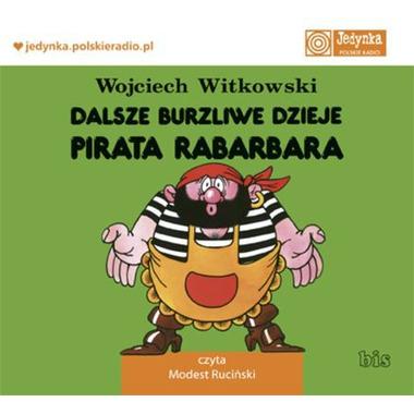 CD MP3 DALSZE BURZLIWE DZIEJE PIRATA RABARBARA, WOJCIECH WITKOWSKI