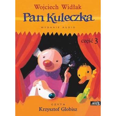 CD MP3 PAN KULECZKA CZĘŚĆ 3, WOJCIECH WIDŁAK