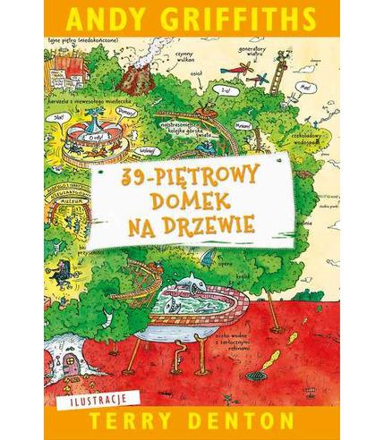 39 PIĘTROWY DOMEK NA DRZEWIE, ANDY GRIFFITHS