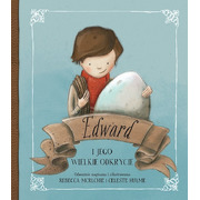 Edward i jego wielkie odkrycie