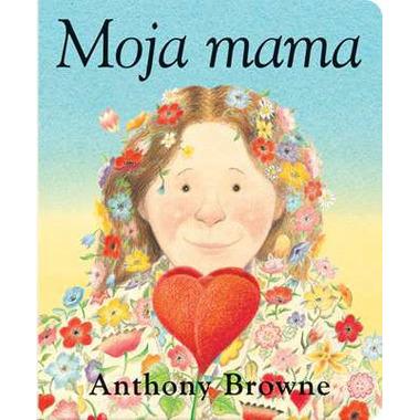 MOJA MAMA  ANTHONY BROWNE