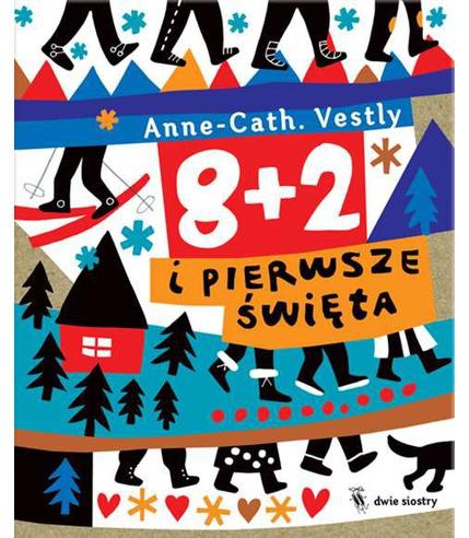 8+2 I PIERWSZE ŚWIĘTA  ANNE-CATH VESTLY