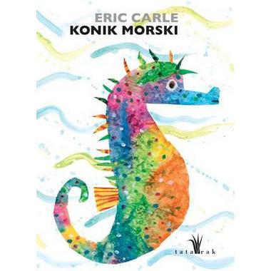 KONIK MORSKI  ERIC CARLE