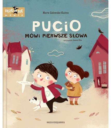 PUCIO MÓWI PIERWSZE SŁOWA, MARTA GALEWSKA-KUSTRA