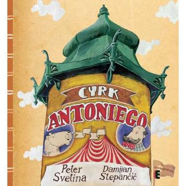 CYRK ANTONIEGO, PETER SVETINA