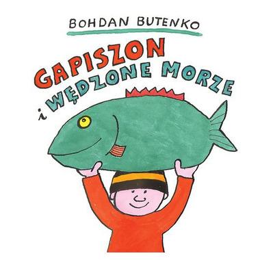 GAPISZON I WĘDZONE MORZE, BOHDAN BUTENKO