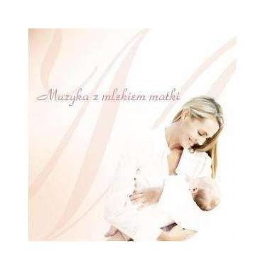 Muzyka z mlekiem matki