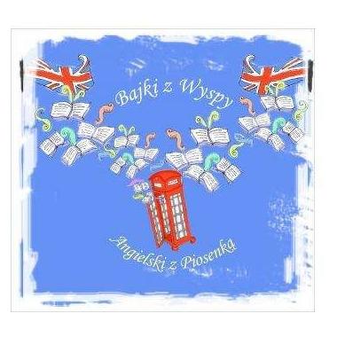 Bajki z Wyspy Angielski z Piosenką