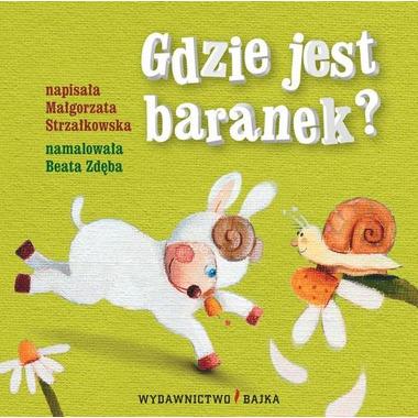 """Bajka, """"Gdzie jest baranek?"""" Małgorzata Strzałkowska"""