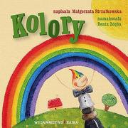 """Bajka, """"Kolory"""" Małgorzata Strzałkowska"""