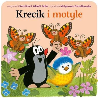 """Bajka, """"Krecik i motyle"""" Małgorzata Strzałkowska"""