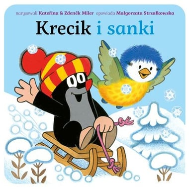 """Bajka, """"Krecik i sanki"""" Małgorzata Strzałkowska"""