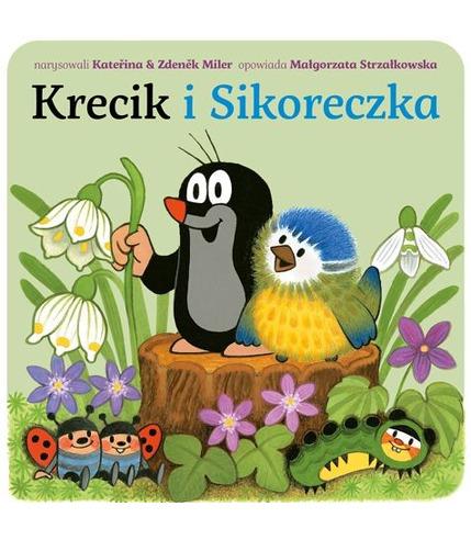 """Bajka, """"Krecik i sikoreczka"""" Małgorzata Strzałkowska"""