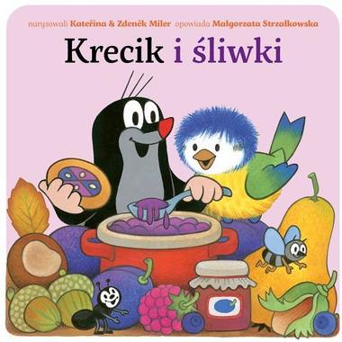 """Bajka, """"Krecik i śliwki"""" Małgorzata Strzałkowska"""