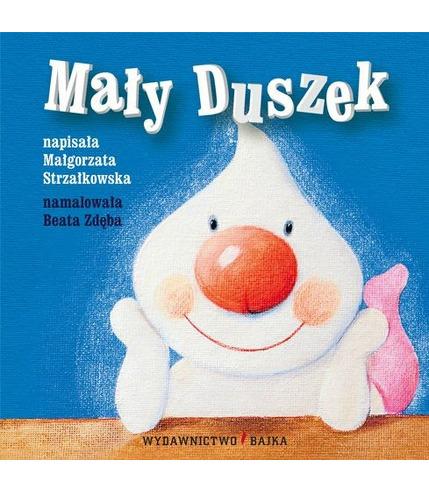 """Bajka, """"Mały duszek"""" Małgorzata Strzałkowska"""