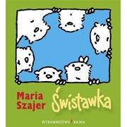 "Bajka, ""Świstawka"" Maria Szajer"