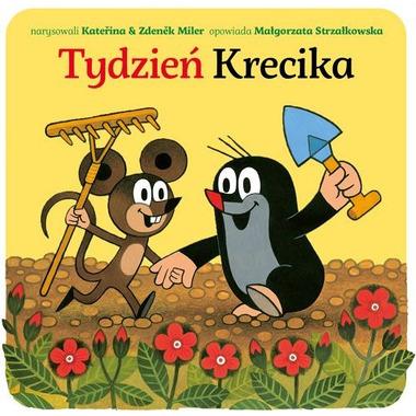 """Bajka, """"Tydzień Krecika"""" Małgorzata Strzałkowska"""