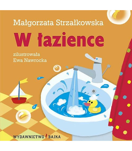 """Bajka, """"W łazience"""" Małgorzata Strzałkowska"""