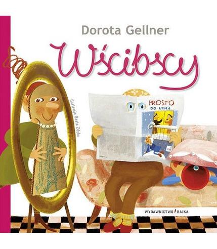 """Bajka, """"Wścibscy"""" Dorota Gellner"""