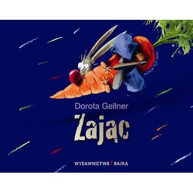 """Bajka, """"Zając"""" Dorota Gellner"""
