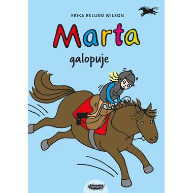 Mamania, Marta galopuje