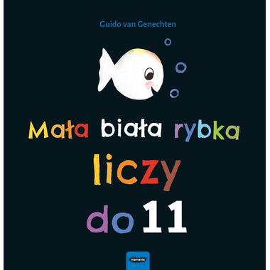 Mamania, Mała biała rybka liczy do 11